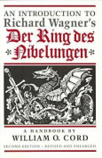 "An Introduction to Richard Wagner's ""Ring des Nibelungen"""