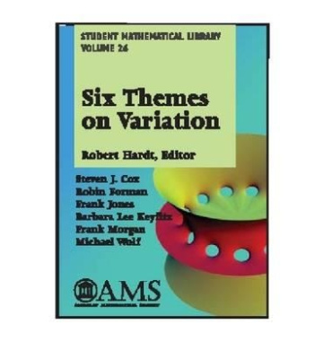 Six Themes on Variation (Student Mathematical Library)