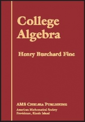 College Algebra (AMS Chelsea Publishing)