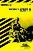 """Notes on Shakespeare's """"King Henry V"""""""