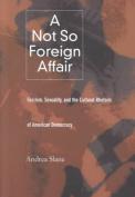 A Not So Foreign Affair
