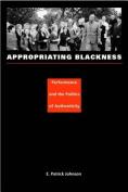 Appropriating Blackness