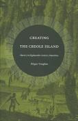 Creating the Creole Island