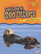 Let's Look at Sea Otters (Lightning Bolt Books