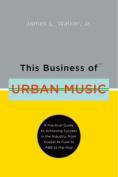 This Business of Urban Music