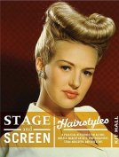Stage & Screen Hairstyles