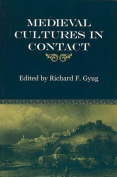 Medieval Cultures in Contact
