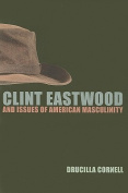 Clint Eastwood and Issues of American Masculinity