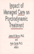 Impact of Managed Care on Psychodynamic Treatment