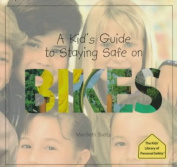 A Kid's Guide to Staying Safe on Bikes