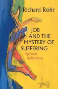 Job and the Mystery of Suffering