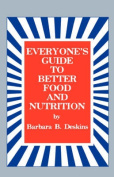 Everyone's Guide to Better Food and Nutrition