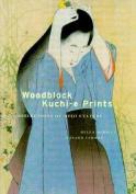 Woodblock Kuchi-e Prints
