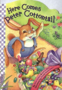 Here Comes Peter Cottontail [Board book]