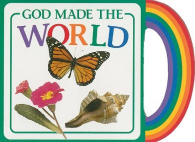God Made the World (God Made...) [Board book]