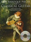 Easy Baroque Pieces for Classical Guitar [With CD (Audio)]