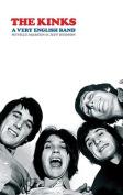 The Kinks: A Very English Band