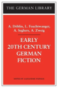 Early 20th Century German Fiction