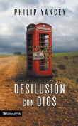 Desilusion Con Dios = Disappointment with God [Spanish]