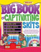 The Big Book of Captivating Skits