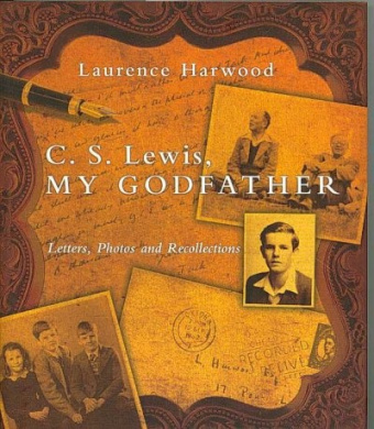 C. S. Lewis, My Godfather: Letters, Photos and Recollections