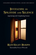 Invitation to Solitude and Silence