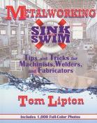 Metalworking Sink or Swim in the Machine Shop