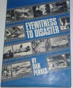 Eyewitness to Disaster