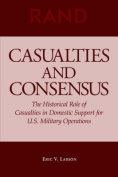 Casualties and Consensus