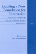 Building a New Foundation for Innovation