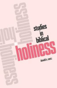Studies in Biblical Holiness