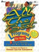 All the Best Programs for Kids