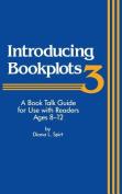Introducing Book Plots: v. 3