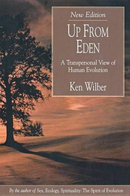 Up from Eden: Transpersonal View of Human Evolution