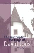 The Anabaptist Writings of David Joris, 1535-1543