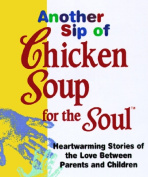 Another Sip of Chicken Soup for the Soul