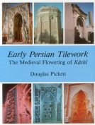 Early Persian Tilework