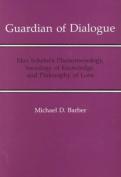 Guardian of Dialogue