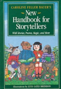 Caroline Feller Bauer's New Handbook for Storytellers