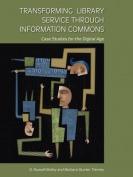 Transforming Library Service Through Information Commons
