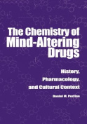 The Chemistry of Mind-altering Drugs