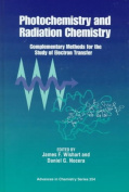 Photochemistry and Radiation Chemistry