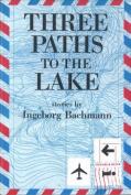 Three Paths to the Lake