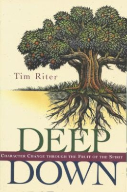 Deep down: Character Change through the Fruit of the Spirit