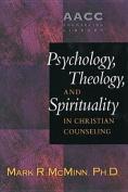 Psychology, Theology and Spirituality