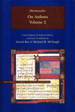 On Asthma: v. 2 (Medical Works of Moses Maimonides)