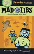 Spooky Mad Libs (Mad Libs)