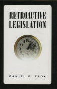 Retroactive Legislation
