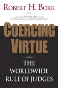 Coercing Virtue