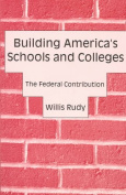 Building America's Schools and Colleges